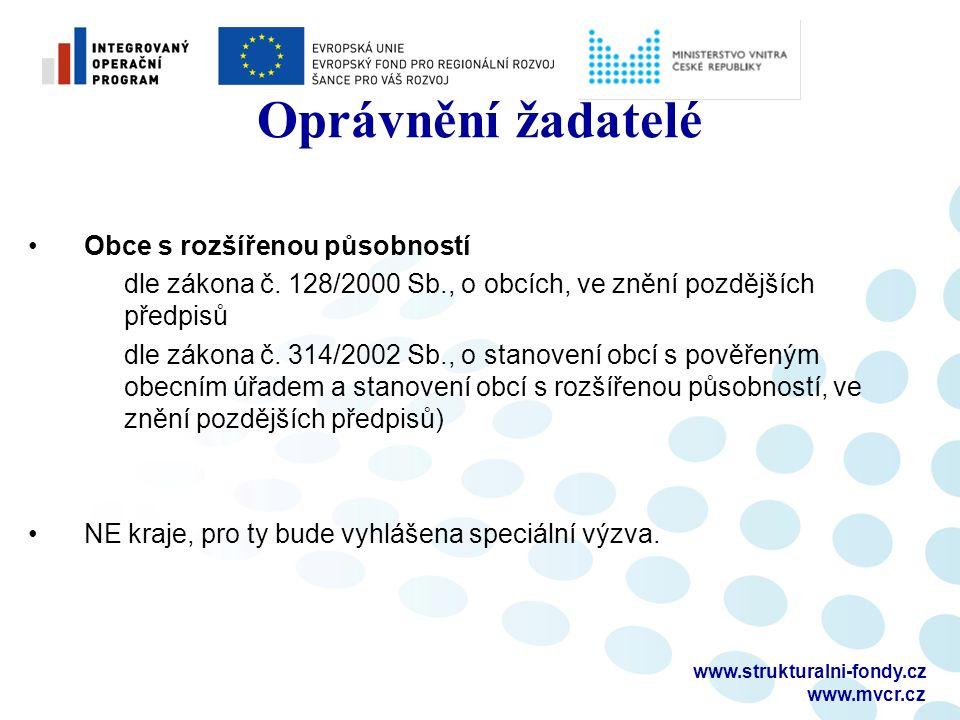 www.strukturalni-fondy.cz www.mvcr.cz Oprávnění žadatelé Obce s rozšířenou působností dle zákona č.