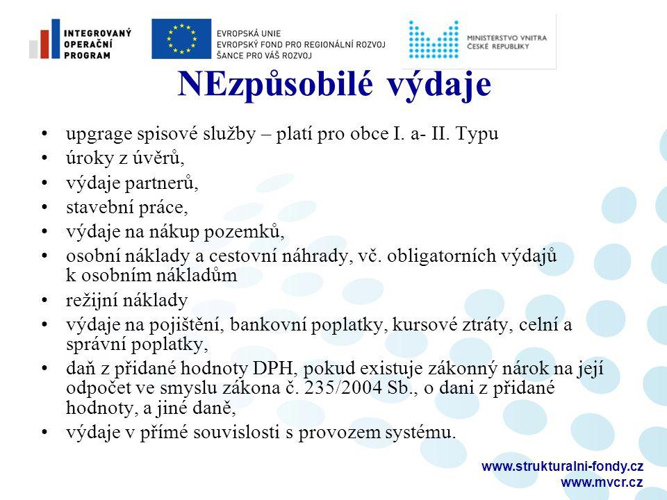 www.strukturalni-fondy.cz www.mvcr.cz NEzpůsobilé výdaje upgrage spisové služby – platí pro obce I.