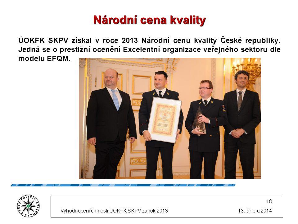 Národní cena kvality ÚOKFK SKPV získal v roce 2013 Národní cenu kvality České republiky.