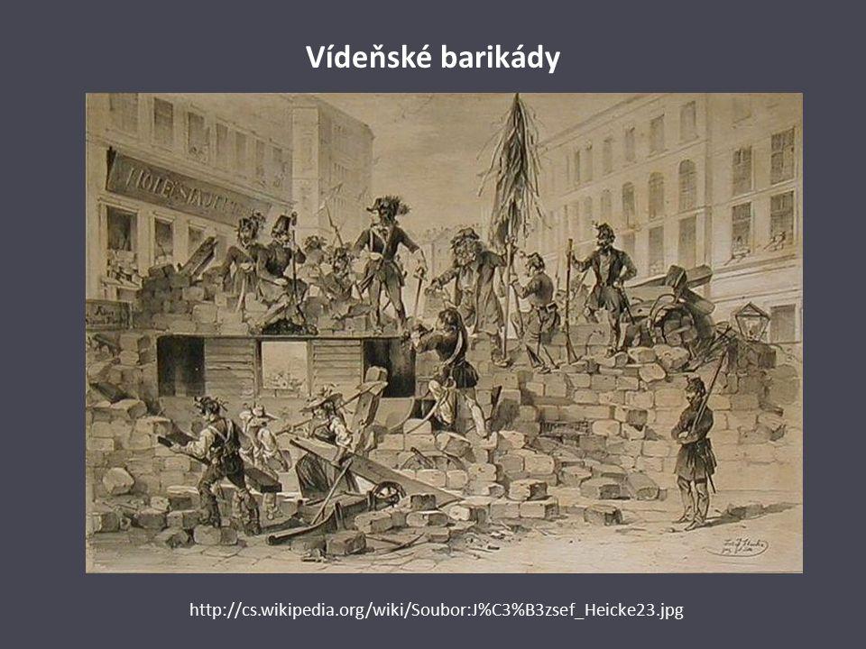 Vídeňské barikády http://cs.wikipedia.org/wiki/Soubor:J%C3%B3zsef_Heicke23.jpg