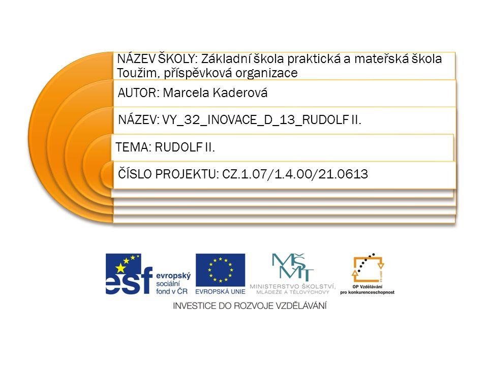 Druh učebního materiálu: Prezentace na interaktivní tabuli Anotace: Prezentace sloužící k výkladu nebo procvičení učiva O DOBĚ RUDOLFA II.