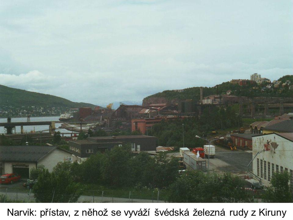 Narvik: přístav, z něhož se vyváží švédská železná rudy z Kiruny
