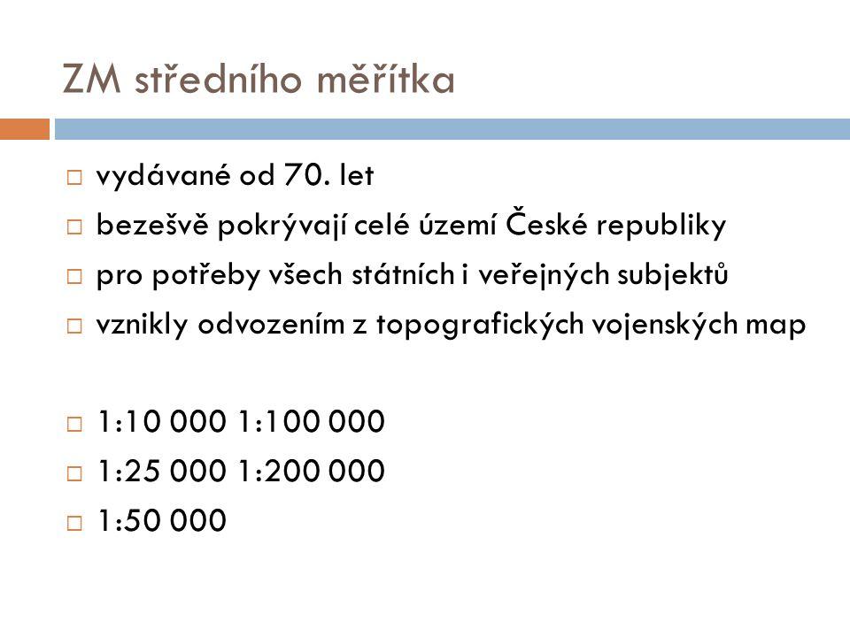 ZM středního měřítka  vydávané od 70.