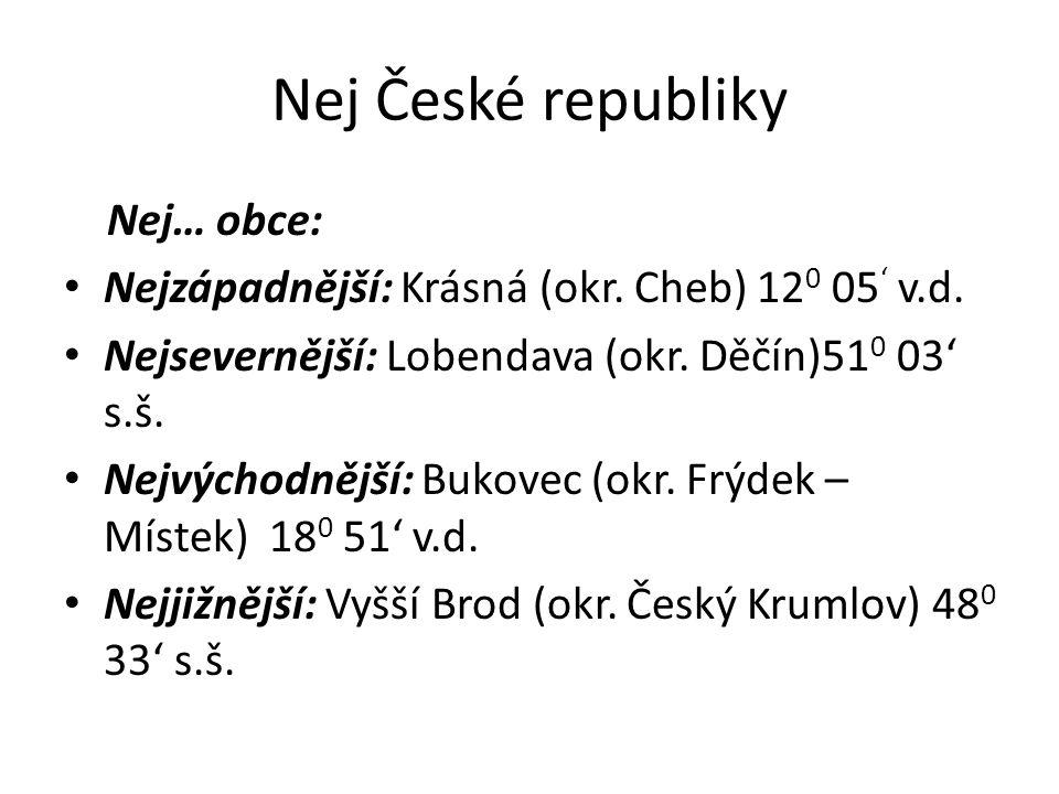 Nej České republiky Nej… obce: Nejzápadnější: Krásná (okr.