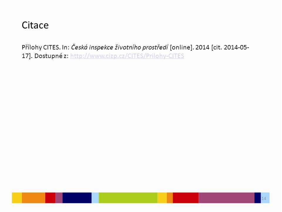 14 Citace Přílohy CITES. In: Česká inspekce životního prostředí [online].