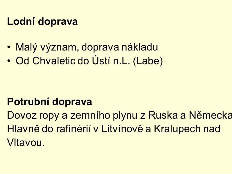 Lodní doprava Malý význam, doprava nákladu Od Chvaletic do Ústí n.L.