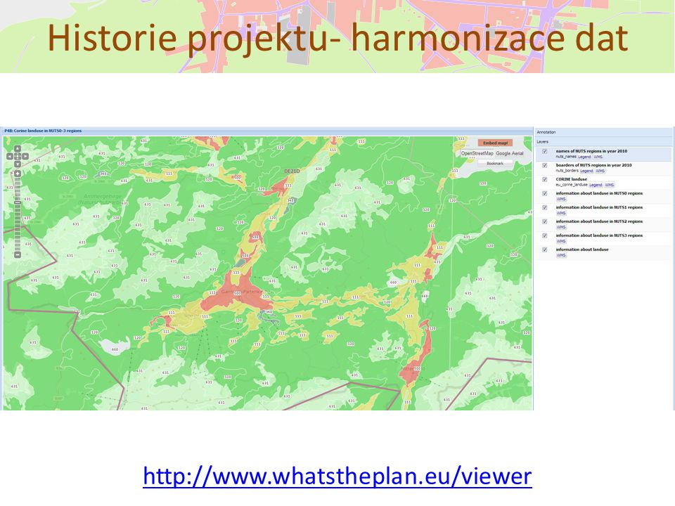 Historie projektu- harmonizace dat http://www.whatstheplan.eu/viewer