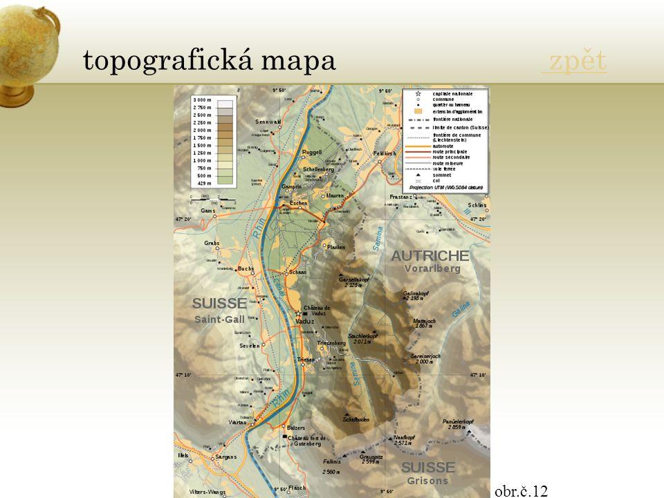topografická mapa zpět zpět obr.č.12