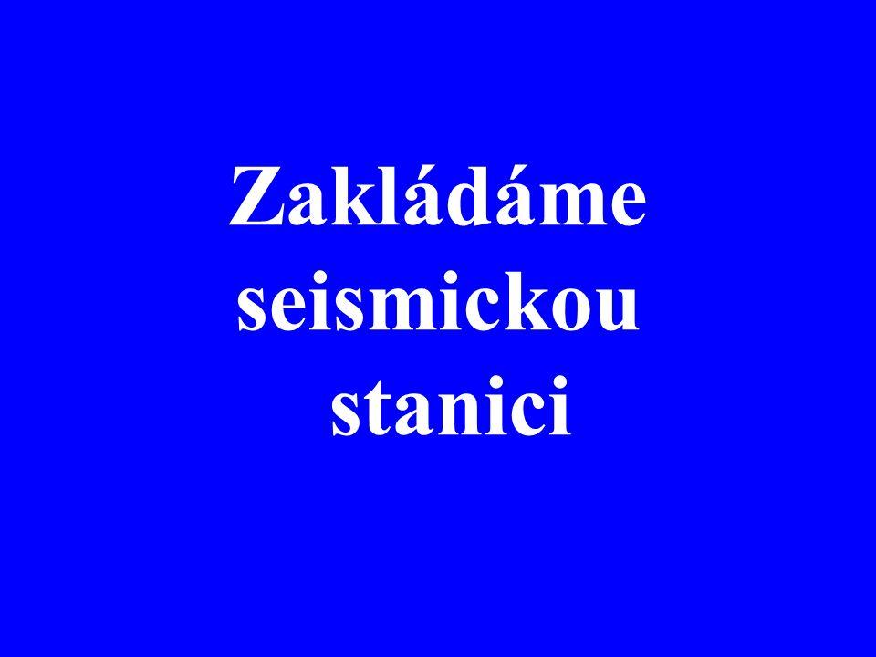 Sítě stanic Lokální –http://seis12.karlov.mff.cuni.cz/greecehttp://seis12.karlov.mff.cuni.cz/greece Regionální –http://www.ig.cas.cz/struktura/observatore/ceska-regionalni- seismicka-sit/mapa /http://www.ig.cas.cz/struktura/observatore/ceska-regionalni- seismicka-sit/mapa / Celosvětové –http://www.iris.edu/hq/programs/gsnhttp://www.iris.edu/hq/programs/gsn