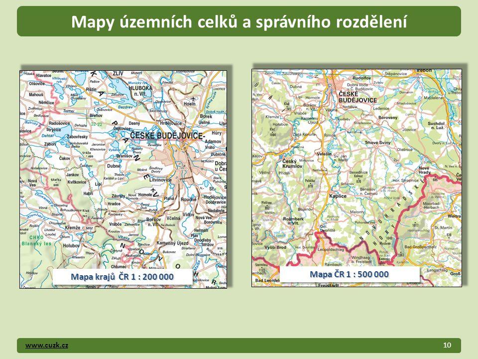 www.cuzk.cz10 Mapy územních celků a správního rozdělení Mapa krajů ČR 1 : 200 000 Mapa ČR 1 : 500 000