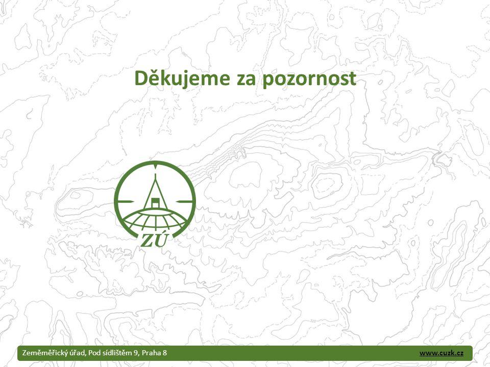 www.cuzk.czZeměměřický úřad, Pod sídlištěm 9, Praha 8 Děkujeme za pozornost