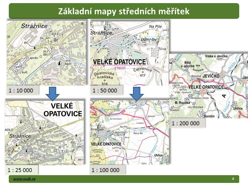 www.cuzk.cz4 Základní mapy středních měřítek 1 : 10 000 1 : 50 000 1 : 25 000 1 : 100 000 1 : 200 000