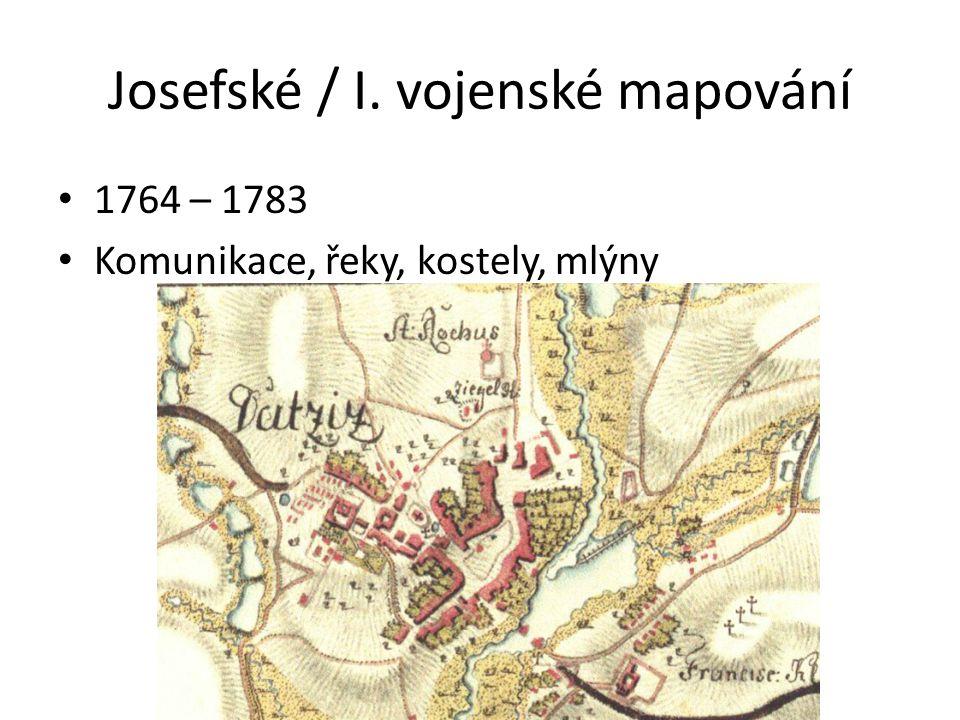 Josefské / I. vojenské mapování 1764 – 1783 Komunikace, řeky, kostely, mlýny