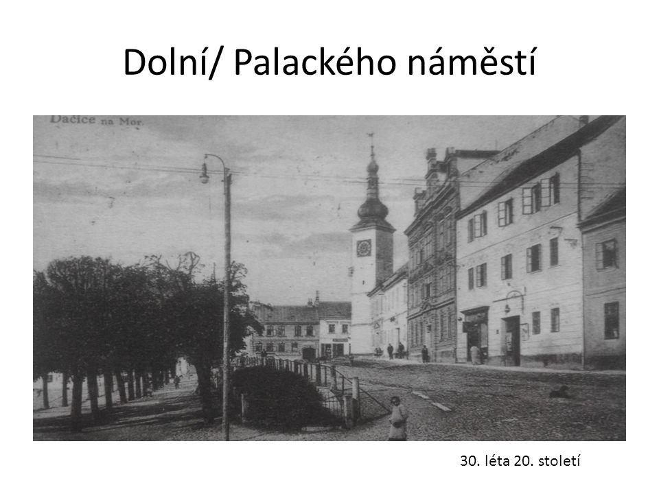Dolní/ Palackého náměstí 30. léta 20. století