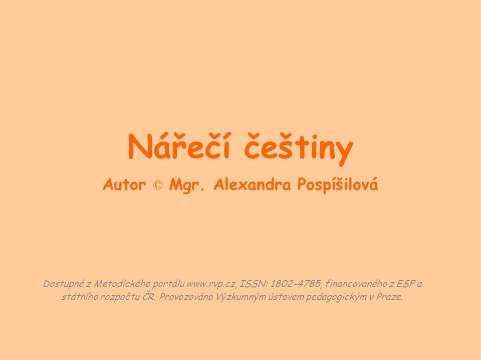 Nářečí češtiny Autor © Mgr.