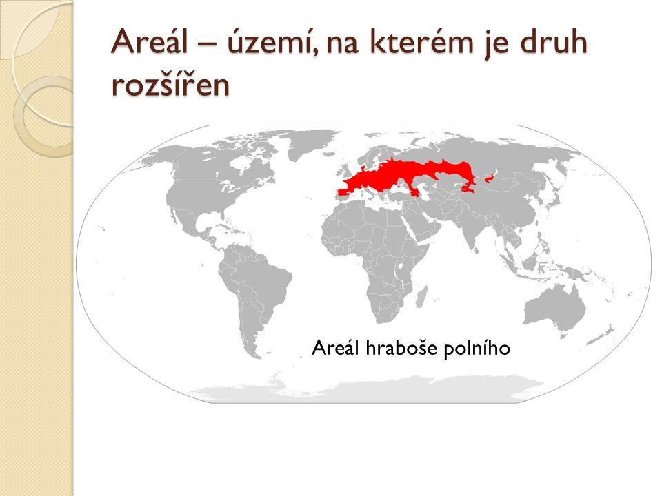 Areál – území, na kterém je druh rozšířen Areál vlka.