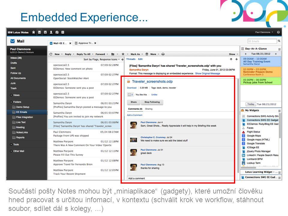 """Embedded Experience... Součástí pošty Notes mohou být """"miniaplikace"""" (gadgety), které umožní člověku hned pracovat s určitou infomací, v kontextu (sch"""