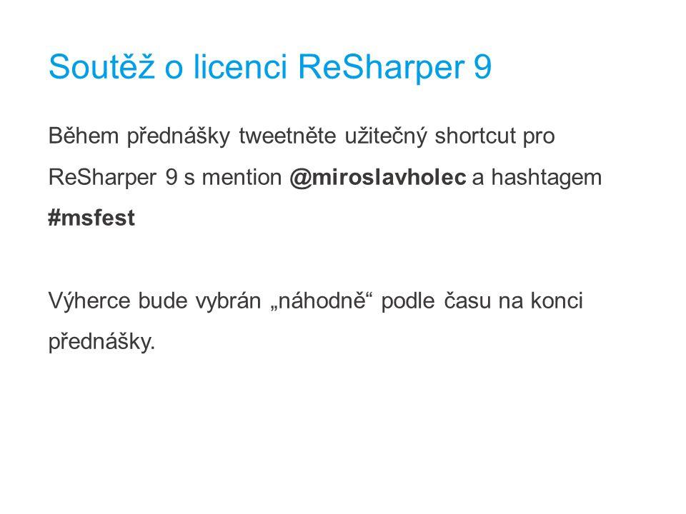 """Během přednášky tweetněte užitečný shortcut pro ReSharper 9 s mention @miroslavholec a hashtagem #msfest Výherce bude vybrán """"náhodně podle času na konci přednášky."""