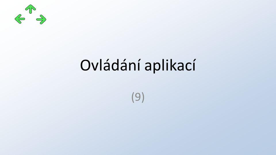 Ovládání aplikací (9)