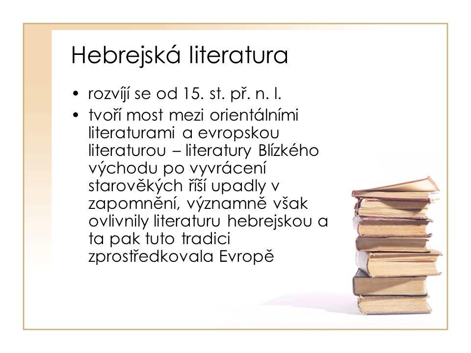 Hebrejská literatura rozvíjí se od 15. st. př. n.