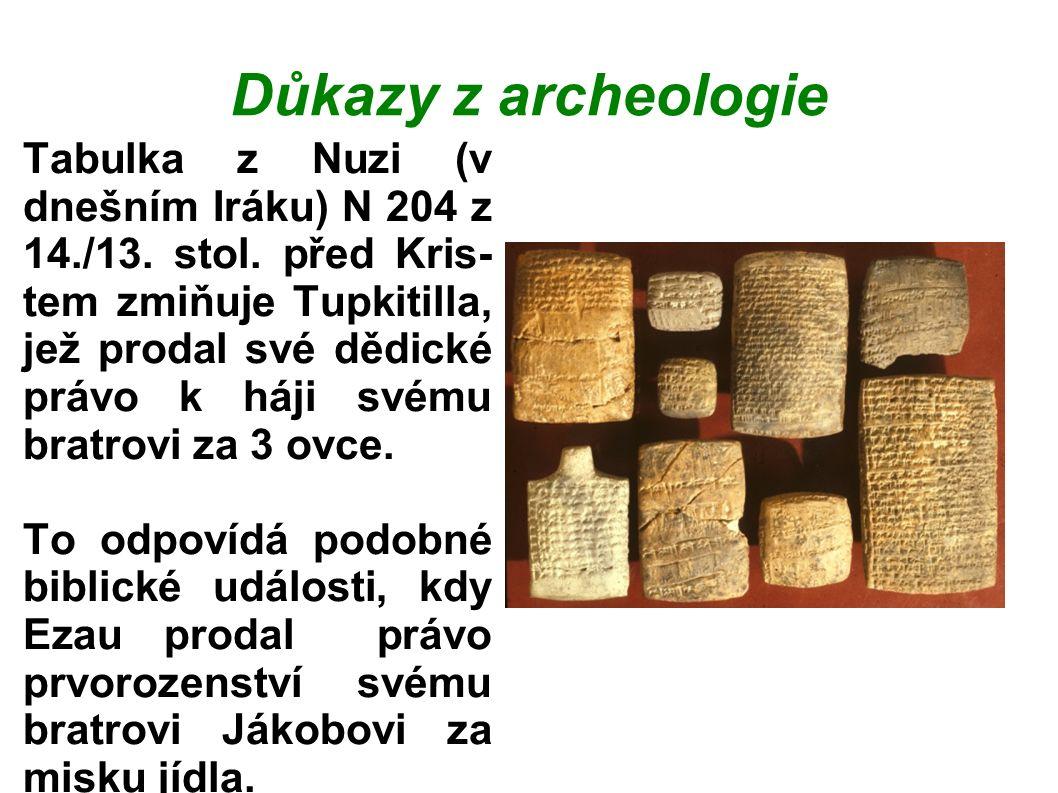 Důkazy z archeologie Tabulka z Nuzi (v dnešním Iráku) N 204 z 14./13.