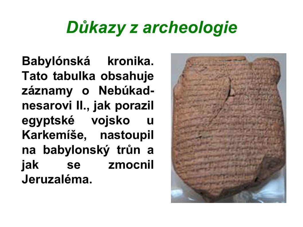 Důkazy z archeologie Babylónská kronika.