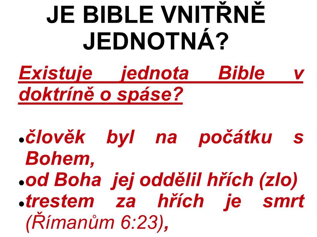Existuje jednota Bible v doktríně o spáse.