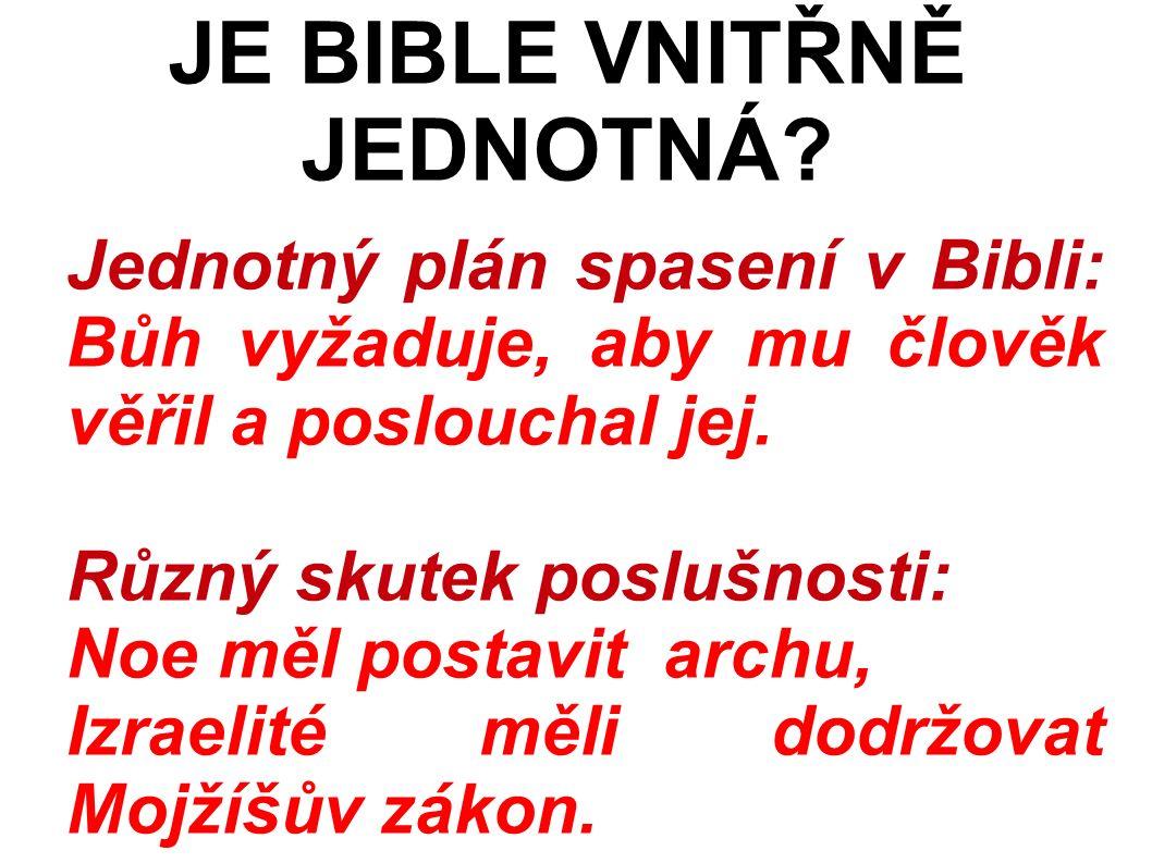 Jednotný plán spasení v Bibli: Bůh vyžaduje, aby mu člověk věřil a poslouchal jej.