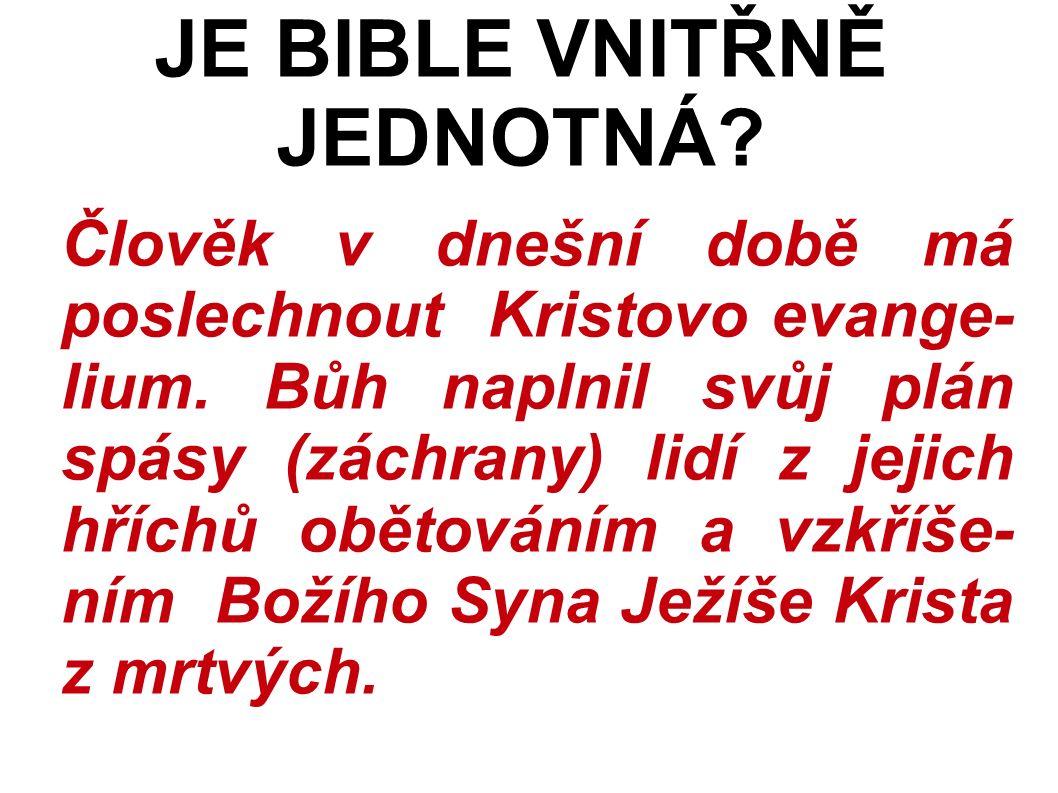 Člověk v dnešní době má poslechnout Kristovo evange- lium.