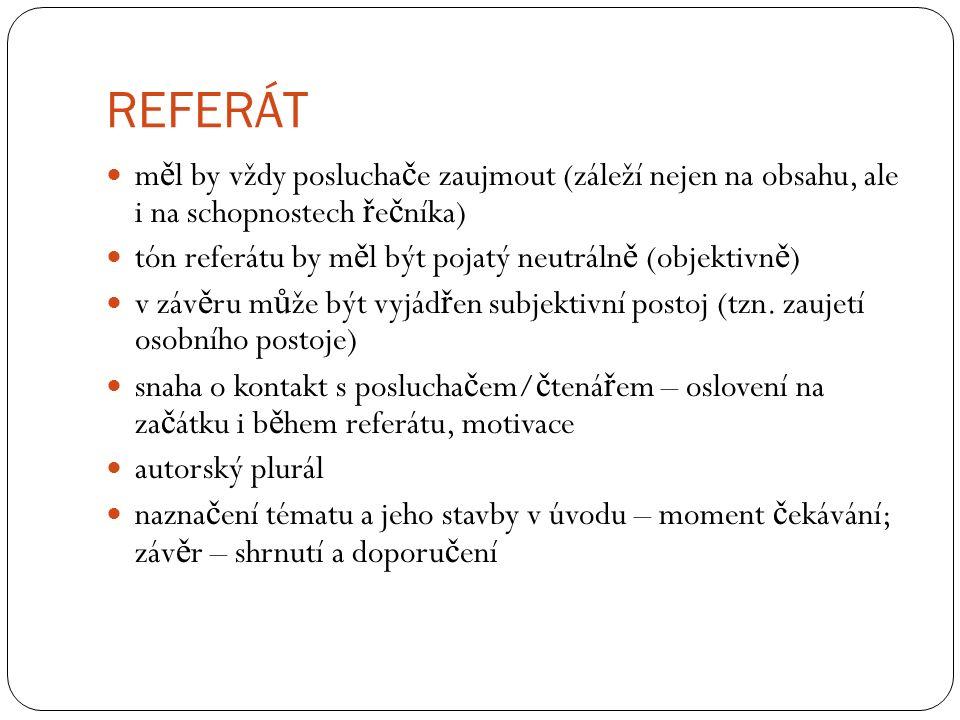 OSNOVA REFERÁTU písemná forma (nap ř.o nové knize) I.