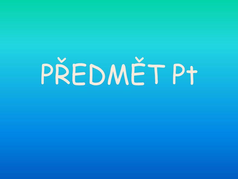 PŘEDMĚT Pt