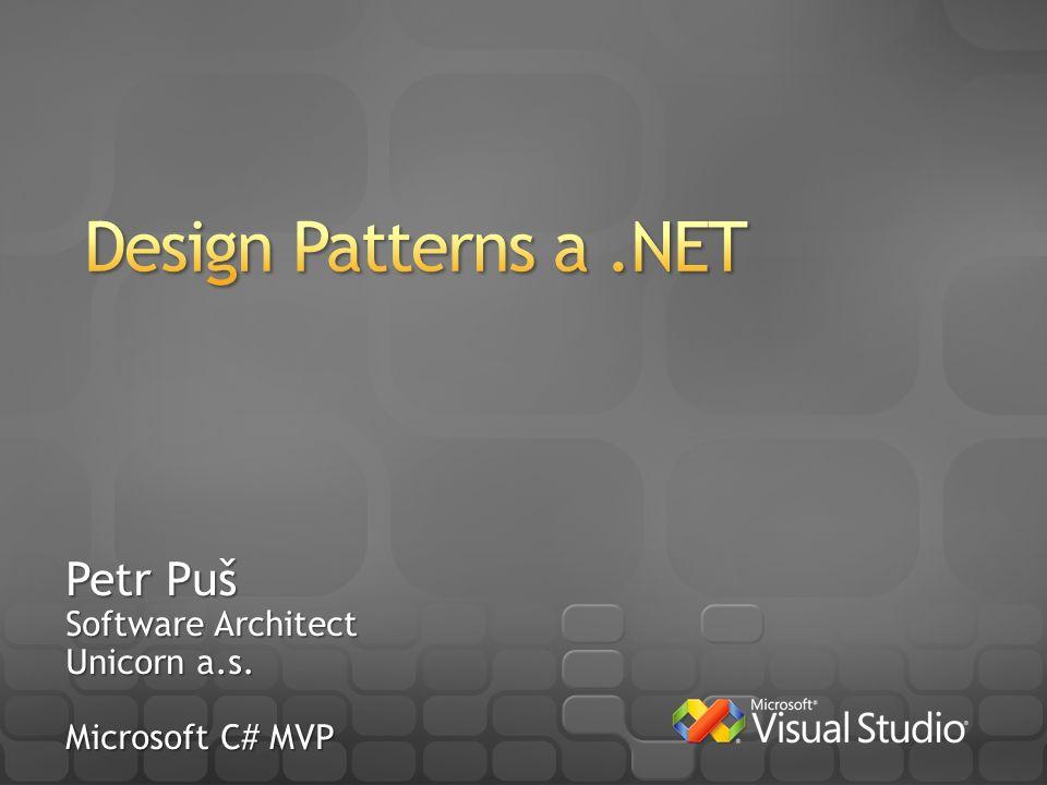 Petr Puš Software Architect Unicorn a.s. Microsoft C# MVP