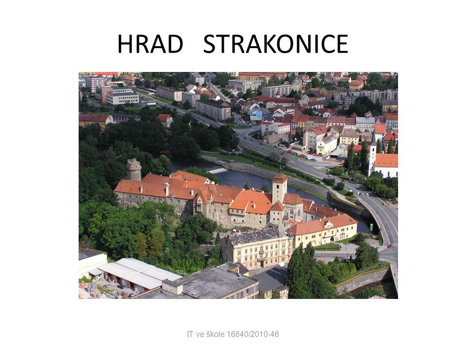 HRAD STRAKONICE IT ve škole 16840/2010-46
