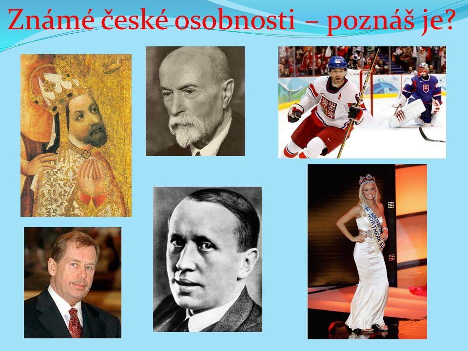 Známé české osobnosti – poznáš je?
