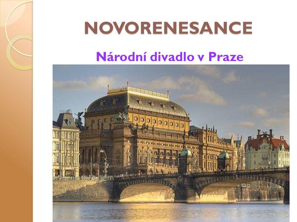 NOVORENESANCE Národní divadlo v Praze