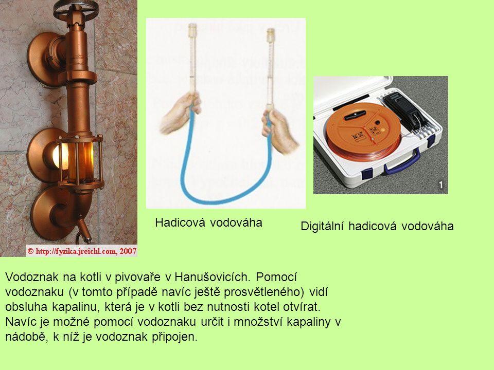 Hadicová vodováha Digitální hadicová vodováha Vodoznak na kotli v pivovaře v Hanušovicích.