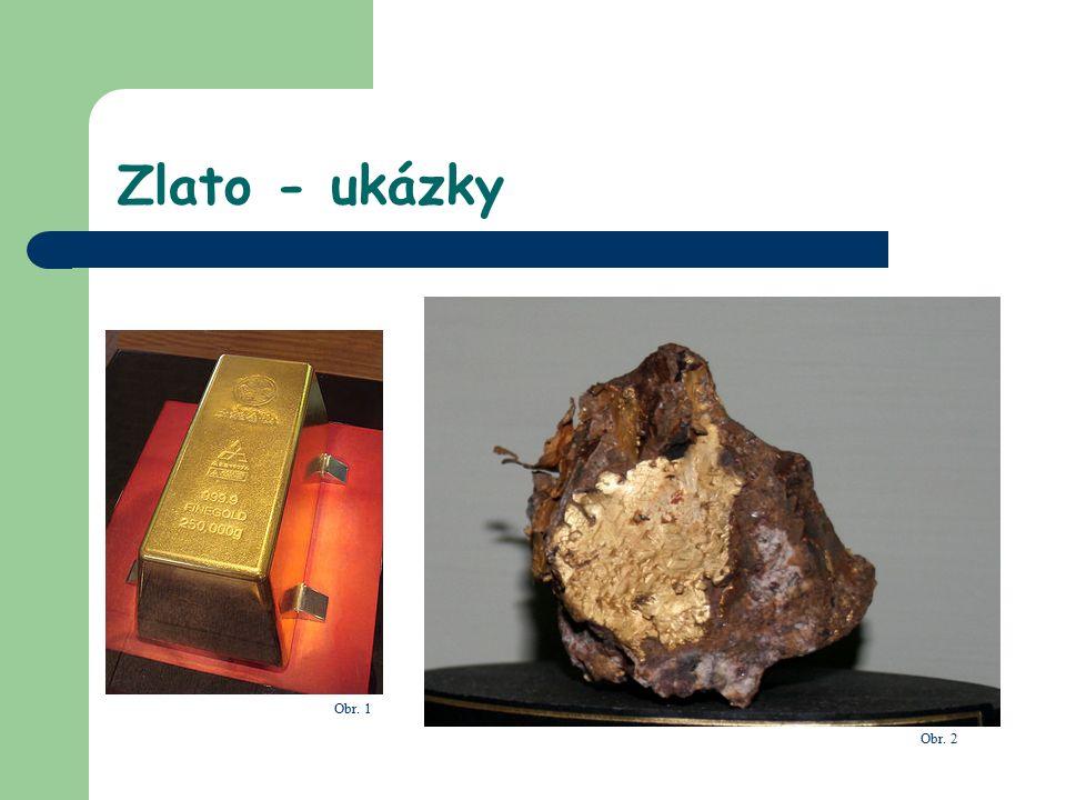 Obr. 1 Obr. 2 Zlato - ukázky