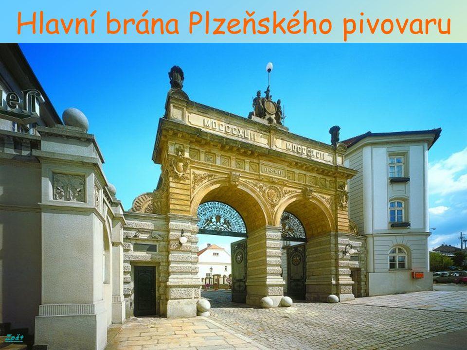 Hlavní brána Plzeňského pivovaru Zpět