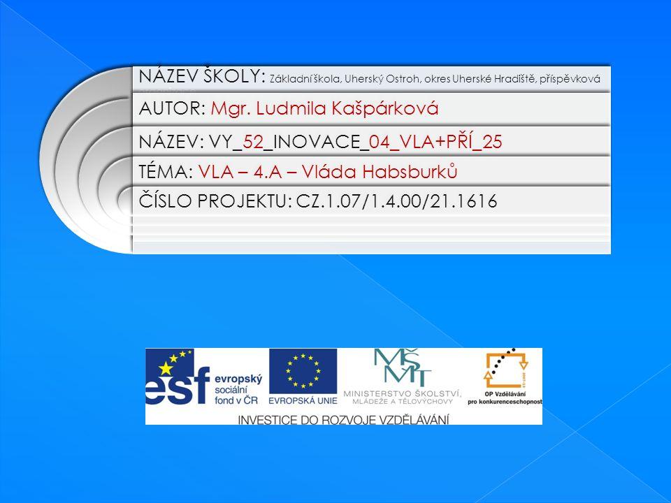 NÁZEV ŠKOLY: Základní škola, Uherský Ostroh, okres Uherské Hradiště, příspěvková organizace AUTOR: Mgr.