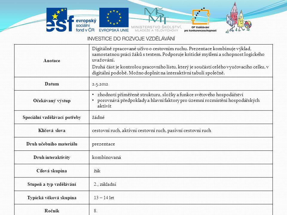 Nejnavštěvovanější moře ●STŘEDOZEMNÍ MOŘE o 1/2 cestovního ruchu Evropy.