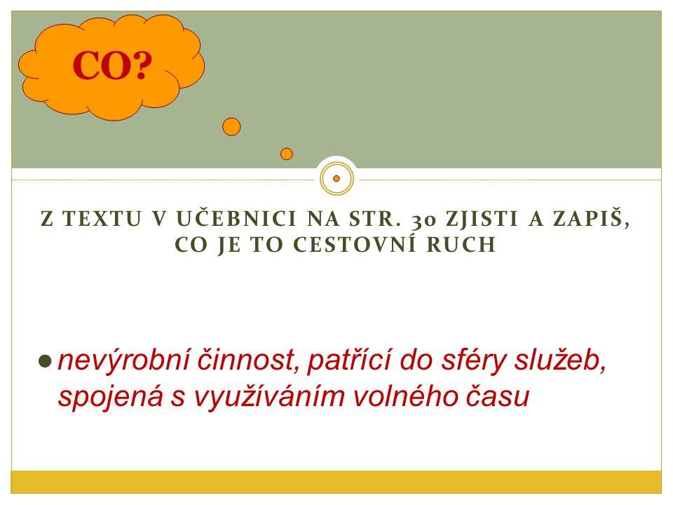 CO. Z TEXTU V UČEBNICI NA STR.