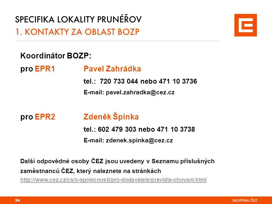 SPECIFIKA LOKALITY PRUNÉŘOV 1.