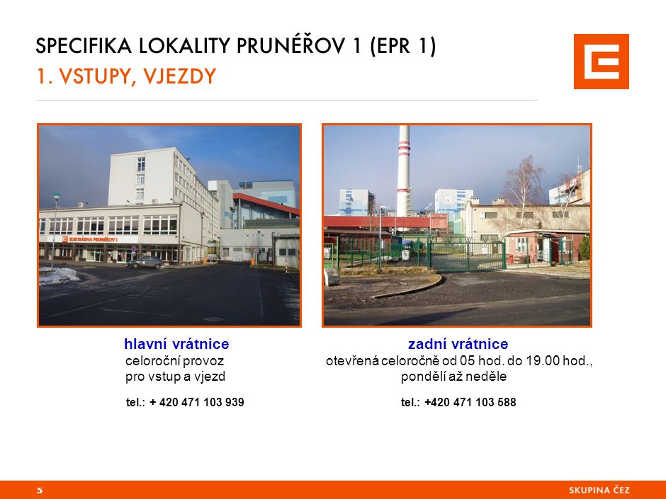 SPECIFIKA LOKALITY PRUNÉŘOV 2 (EPR 2) 1.
