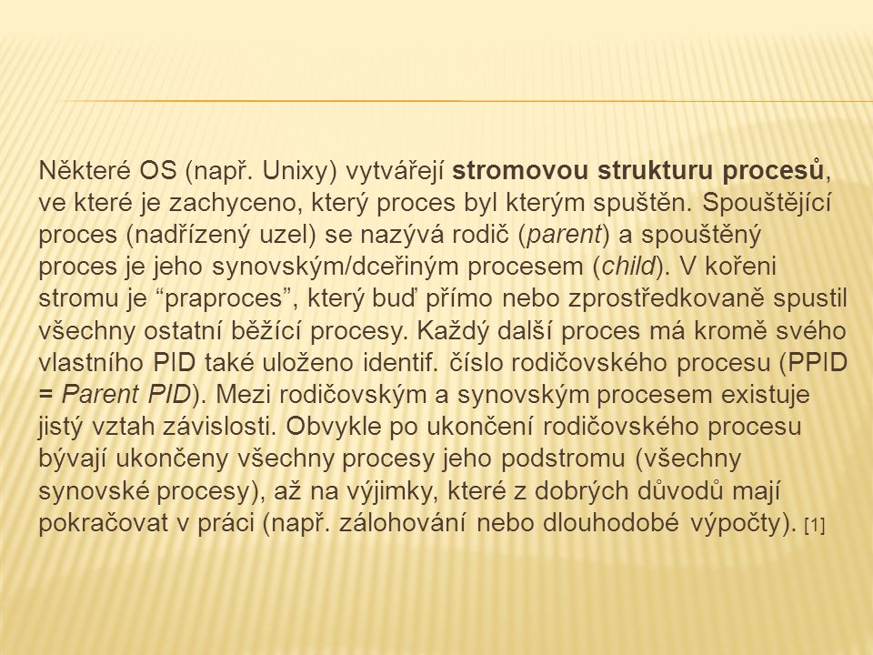 Některé OS (např.
