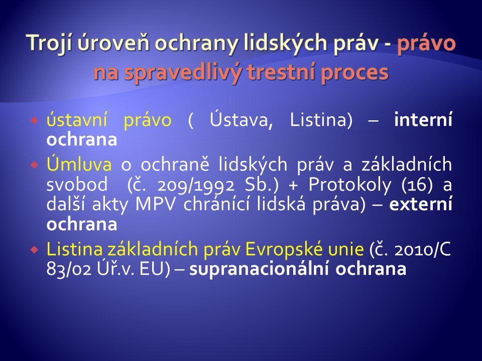  Zásada vyhledávací  Konkretizuje zásadu oficiality, pokud jde o důkazní řízení.