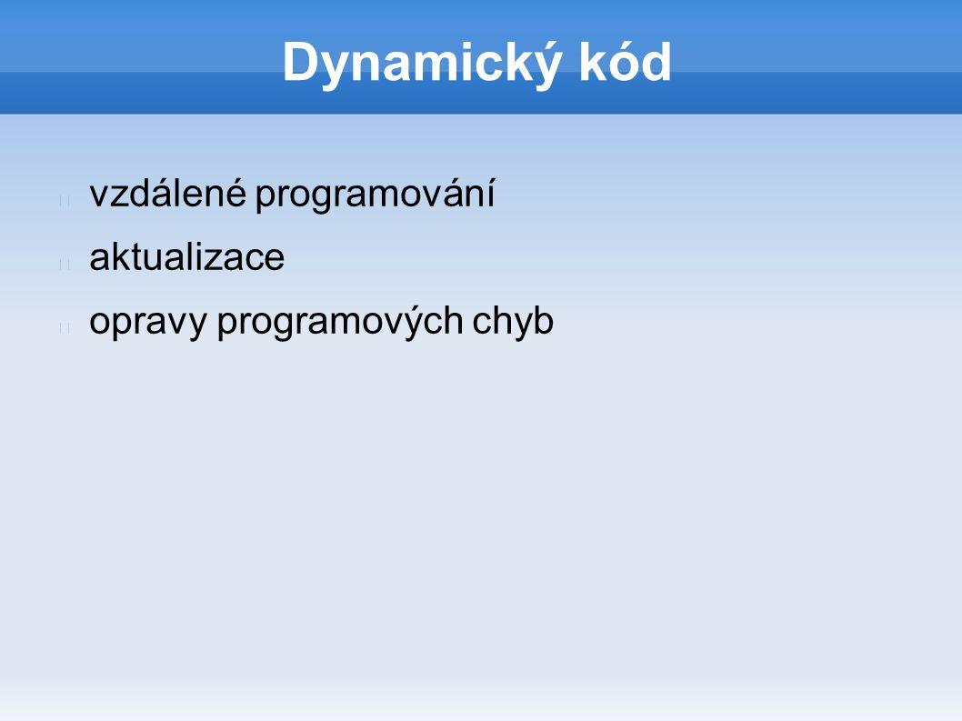 Dynamický kód vzdálené programování aktualizace opravy programových chyb
