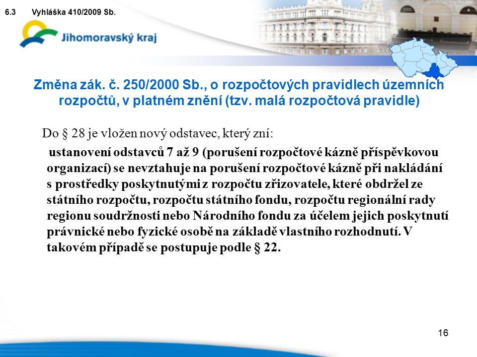 Změna zák. č. 250/2000 Sb., o rozpočtových pravidlech územních rozpočtů, v platném znění (tzv.