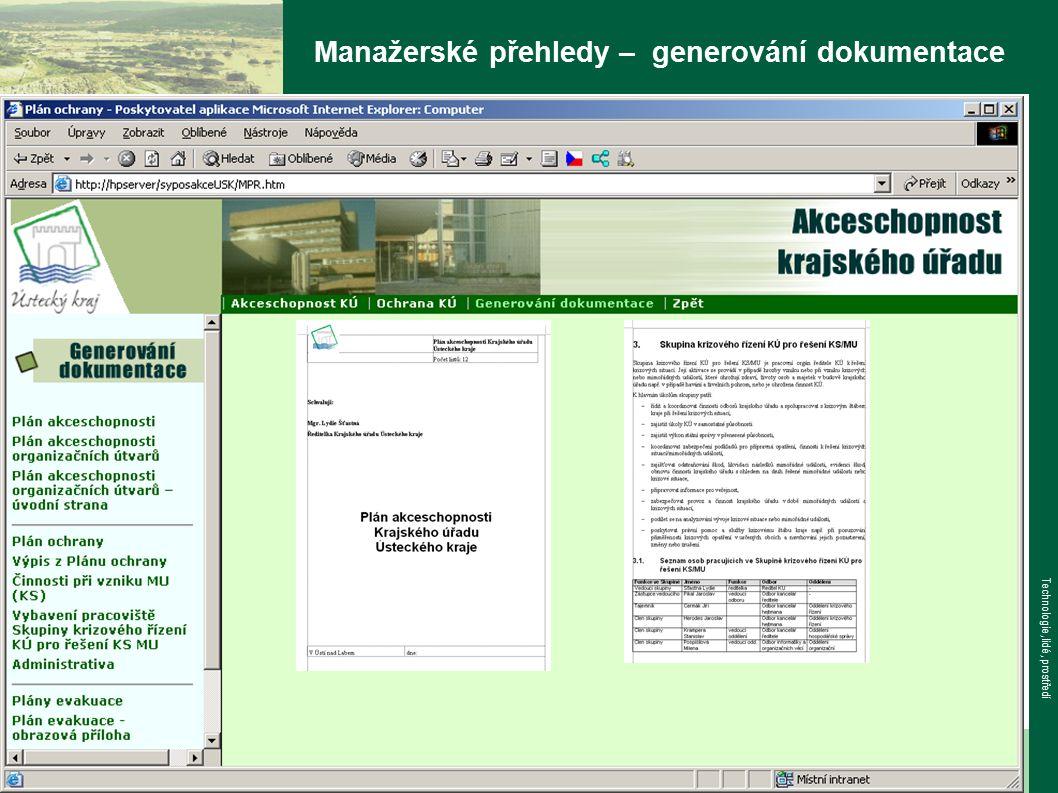 www.tlp-emergency.com Technologie, lidé, prostředí Manažerské přehledy – generování dokumentace