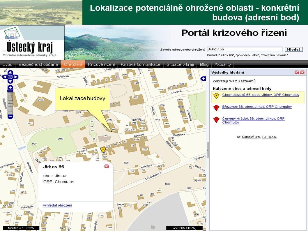 www.tlp-emergency.com Technologie, lidé, prostředí Lokalizace potenciálně ohrožené oblasti - konkrétní budova (adresní bod) Lokalizace budovy