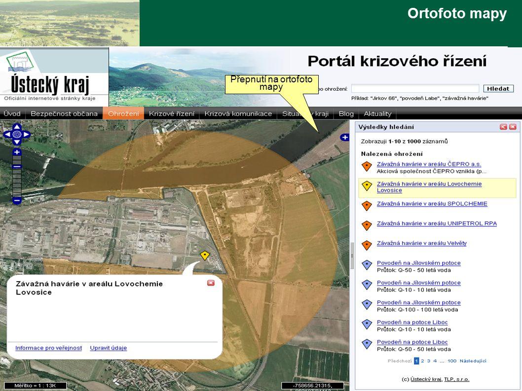 www.tlp-emergency.com Technologie, lidé, prostředí Ortofoto mapy Přepnutí na ortofoto mapy